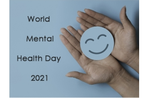 World Mental Health Day 2021: Looking After Your Mental Health