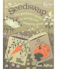 Seedswap The Gardener's Guide to Saving and Swaping Seeds