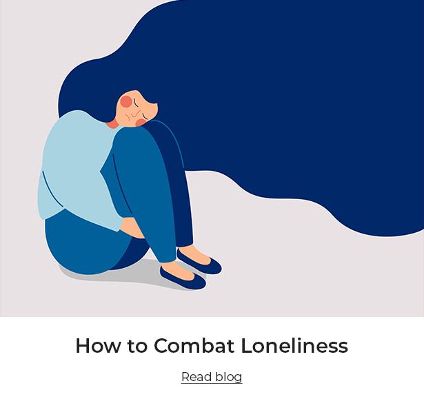 How to Combat Loneliness